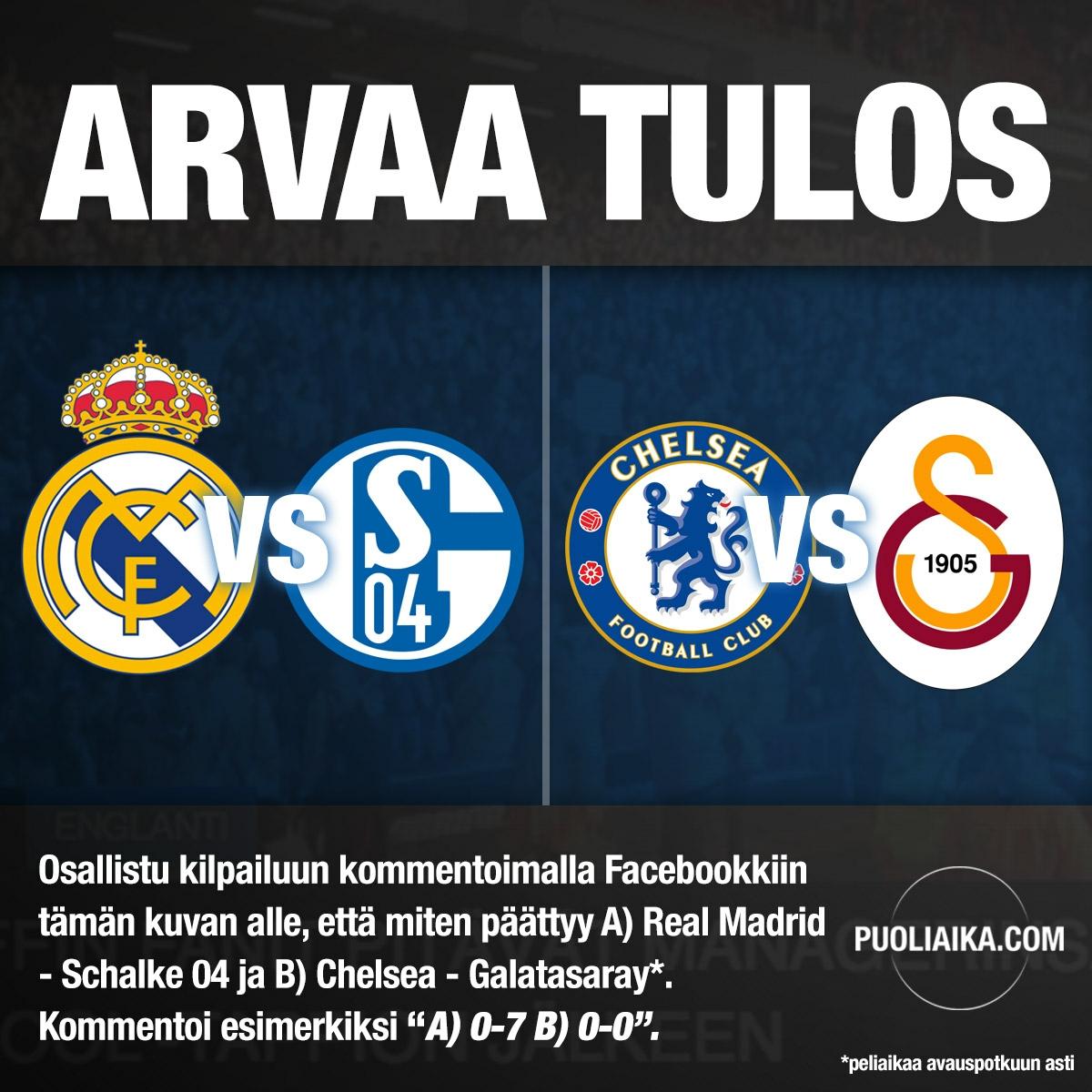 Puoliaika.com kilpailu Real Madrid - Schalke 04 Chelsea Galatasaray
