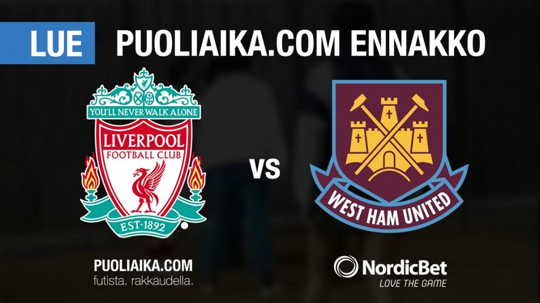 Liverpool - West Ham - Puoliaika.com