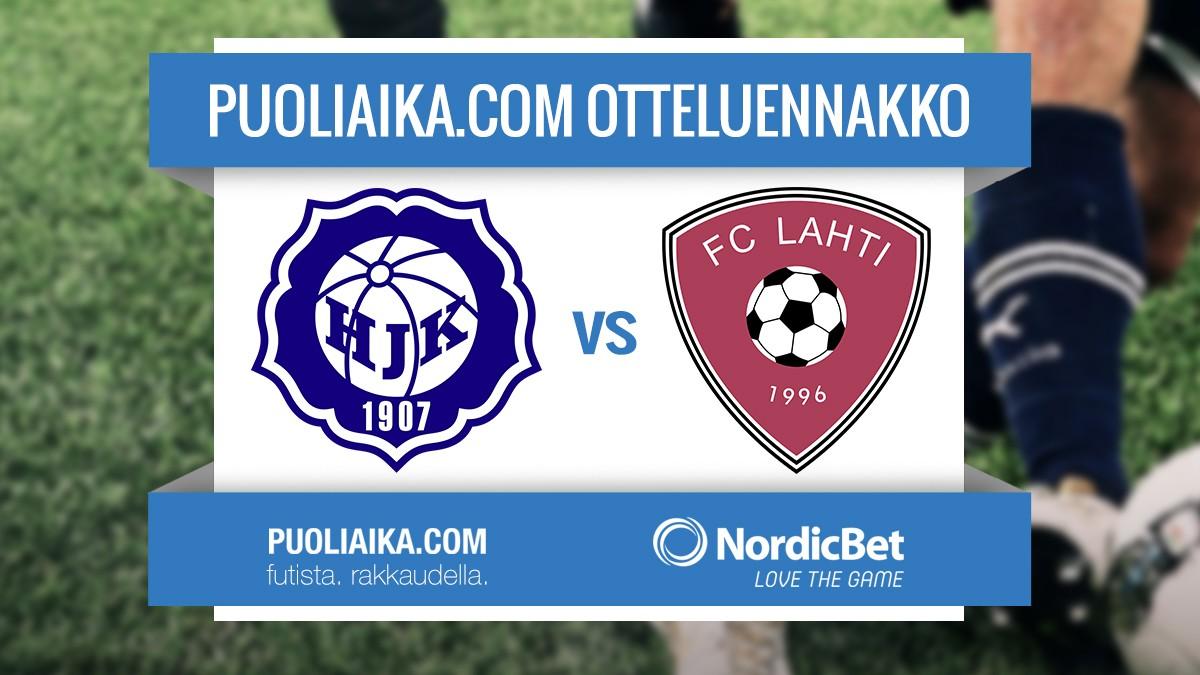 Veikkausliiga otteluennakko: HJK - FC Lahti